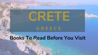 Books everyone should be reading before you visit Crete in Greece.