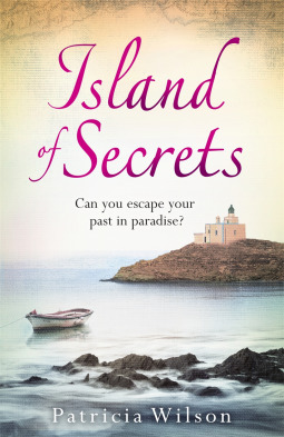Island of Secrets by Patricia Wilson, published by Zaffre is set on the Greek Island of Crete.