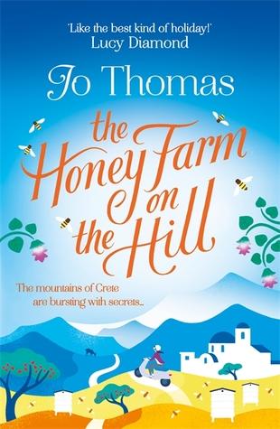 The honey farm on the hill by Jo Thomas is a novel set on Crete, Greece.