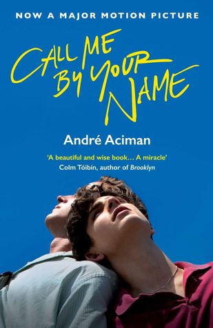 Call me by your name, written by Andre Aciman, based in Italy
