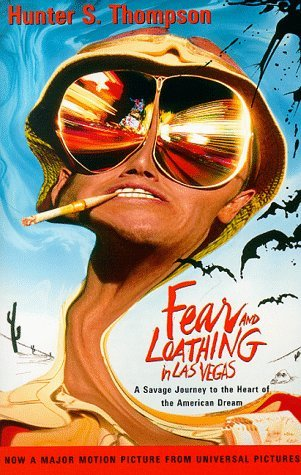 Fear and Loathing in Las Vegas by Hunter S. Thompson is not only a well known book but also a film.