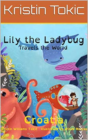 Lily the ladybug has many trips around the world including one to Croatia. These books are designed to inspire family adventures throughout the world