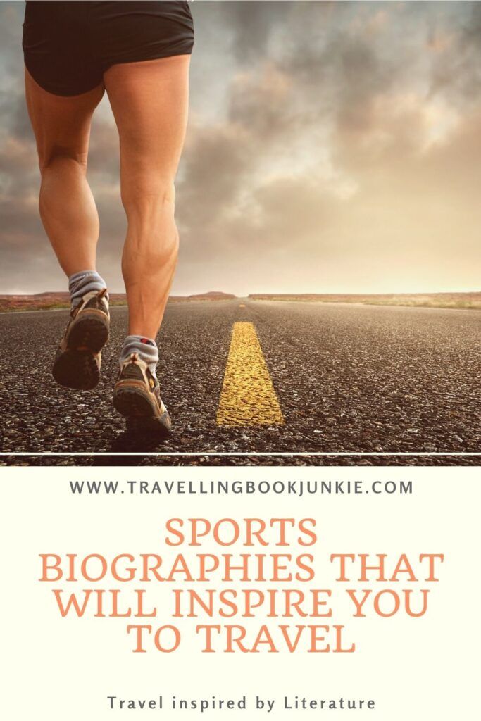 Sports biographies that will inspire you to travel the world via @tbookjunkie