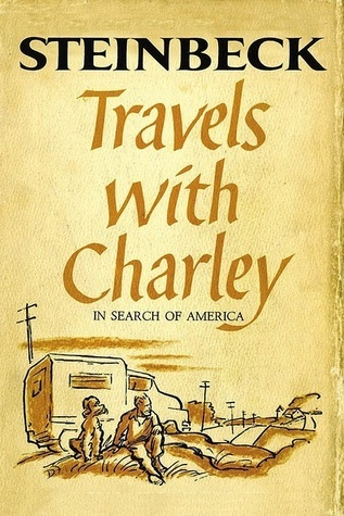 Travels with Charley by John Steinbeck takes us on a road trip around America